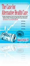 The Case for Alternative Health Care Book Cover